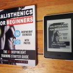 Calisthenics for Beginners - A Book Review